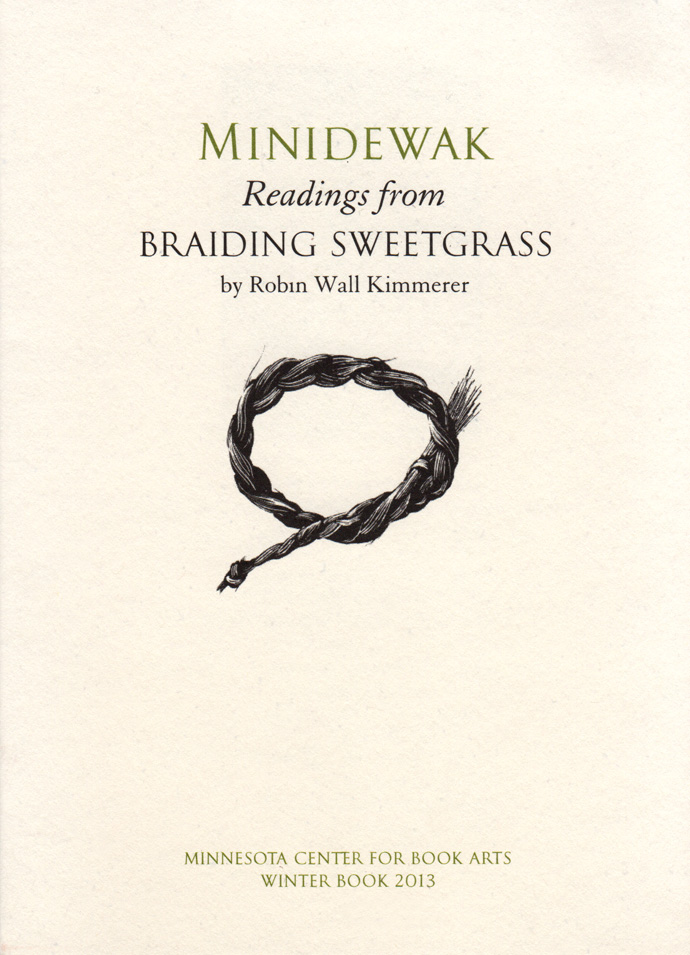 Mididewak Readings from Braiding Sweetgrass by Robin Wall Kimmerer